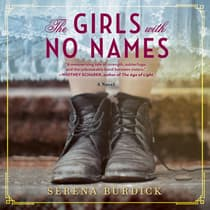 The Girls with No Names by Serena Burdick audiobook