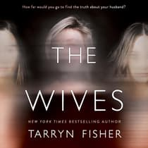 The Wives by Tarryn Fisher audiobook