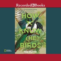 How to Know the Birds by Ted Floyd audiobook