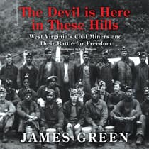 The Devil Is Here in These Hills by James Green audiobook
