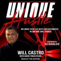 Unique Hustle by Will Castro audiobook