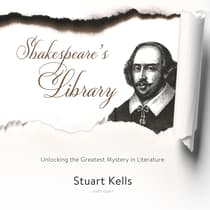 Shakespeare's Library by Stuart Kells audiobook