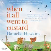 When It All Went to Custard by Danielle Hawkins audiobook