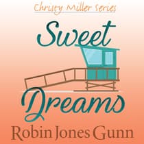 Sweet Dreams by Robin Jones Gunn audiobook