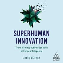 Superhuman Innovation by Chris Duffey audiobook