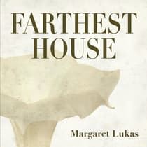 Farthest House by Margaret Lukas audiobook