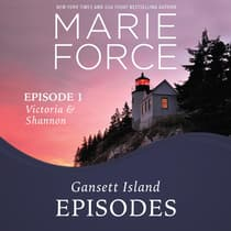 Episode 1: Victoria & Shannon by Marie Force audiobook