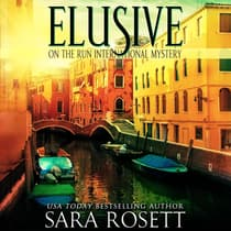 Elusive by Sara Rosett audiobook