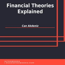 Financial Theories Explained by Can Akdeniz audiobook