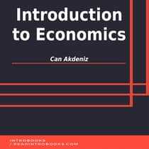 Introduction to Economics by Can Akdeniz audiobook