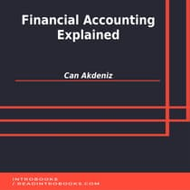 Financial Accounting Explained by Can Akdeniz audiobook