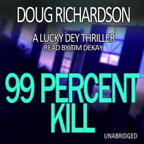 99 Percent Kill by Doug Richardson audiobook