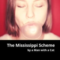 The Mississippi Scheme by Man with a Cat audiobook