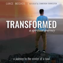 Transformed by Lance Mosher audiobook