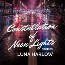 Constellation of Neon Lights by Luna Harlow audiobook