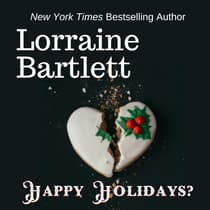 Happy Holidays? by Lorraine Bartlett audiobook
