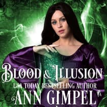 Blood and Illusion by Ann Gimpel audiobook