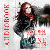 Alpine Attraction by Ann Gimpel audiobook