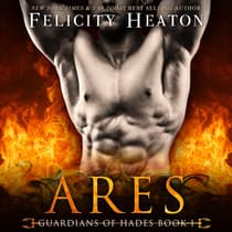 Ares (Guardians of Hades Paranormal Romance Series Book 1) by Felicity Heaton audiobook