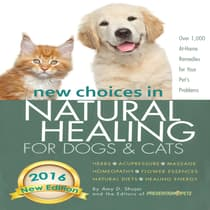 New Choices in Natural Healing for Dogs & Cats by Amy Shojai audiobook