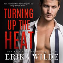 Turning up the Heat by Erika Wilde audiobook