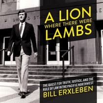 A Lion Where There Were Lambs by Bill Erxleben audiobook