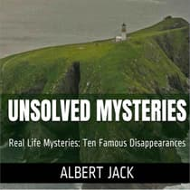 Unsolved Mysteries by Albert Jack audiobook