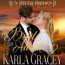 Mail Order Bride - A Bride for Aaron by Karla Gracey audiobook