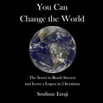 You can change the world by Soufiane Erraji audiobook