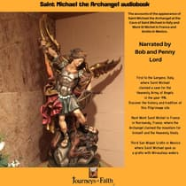 Saint Michael the Archangel audiobook by Bob Lord audiobook
