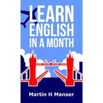 Learn English in a Month by Martin Manser audiobook