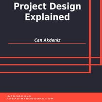 Project Design Explained by Can Akdeniz audiobook
