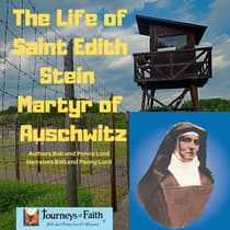 The Life of Saint Edith Stein Martyr of Auschwitz by Bob Lord audiobook
