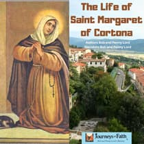 The Life of Saint Margaret of Cortona by Bob Lord audiobook