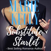 Substitute Starlet by Marie Kelly audiobook