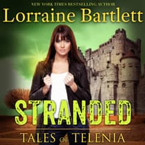 Tales of Telenia: Stranded by Lorraine Bartlett audiobook