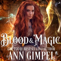 Blood and Magic by Ann Gimpel audiobook