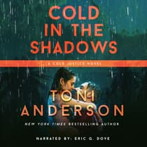 Cold In The Shadows by Toni Anderson audiobook