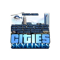 Cities Skylines, Playstation 4, Nintendo Switch, Xbox One, PC, Mods, Cheats, Tips, Buildings, Cities, Beginner, Jokes, Game Guide Unofficial by Master Gamer audiobook