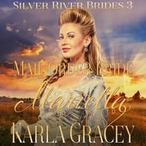 Mail Order Bride Mariella by Karla Gracey audiobook