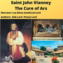 Saint John Vianney - Cure of Ars audiobook by Bob Lord audiobook