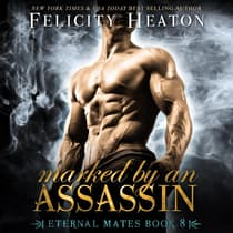 Marked by an Assassin by Felicity Heaton audiobook