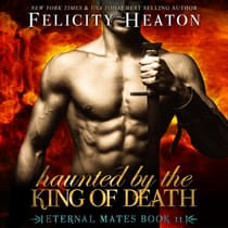 Haunted by the King of Death by Felicity Heaton audiobook