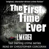 The First Time Ever by L M Krier audiobook