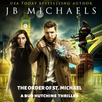 The Order of St. Michael by JB Michaels audiobook