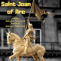 Saint Joan of Arc by Bob Lord audiobook