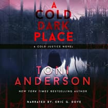 A Cold Dark Place by Toni Anderson audiobook