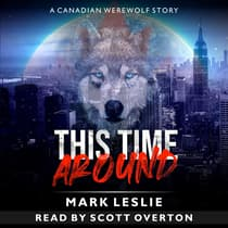 This Time Around: A Canadian Werewolf in New York Story by Mark Leslie audiobook