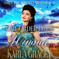 Mail Order Bride Winona by Karla Gracey audiobook