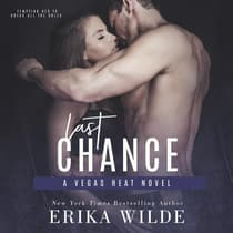 Last Chance (Vegas Heat Novel Book 3) by Erika Wilde audiobook